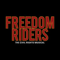 mostlyNEWmusicals: FREEDOM RIDERS in Los Angeles