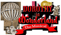 Dorothy in Wonderland:  The Musical in Broadway