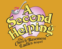 A Second Helping: The Church Basement Ladies Sequel in Broadway