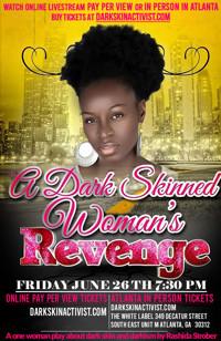 A Dark Skin Woman's Revenge in Atlanta