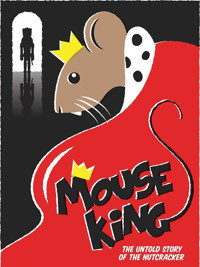 Mouse King in Broadway