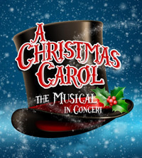 Theatre School @ North Coast Rep presents:  A Christmas Carol – The Musical in Concert in San Diego
