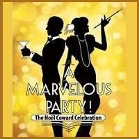 A Marvelous Party: The Noël Coward Celebration in Orlando