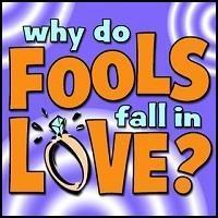 Why Do Fools Fall In Love? in Orlando