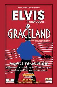 Elvis Monologues and Graceland in Tampa