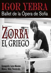 Zorba el El Griego - Igor Yebra in Spain