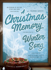 A Christmas Memory -paired with- Winter Song in Broadway