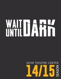 Wait Until Dark in Central New York
