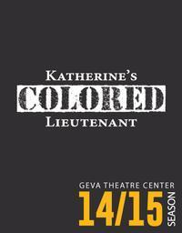 Katherine's Colored Lieutenant in Central New York