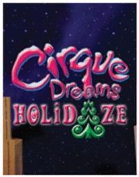 Cirque Dreams Holidaze in Thousand Oaks