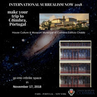 The city of Coimbra opens its doors to International Surrealism Now 2018 Art Exhibition in Portugal