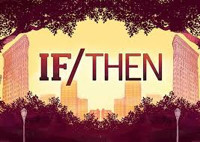 IF/THEN the Musical in Broadway