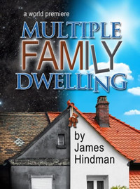 Multiple Family Dwelling, A World Premiere by James Hindman at NJ Rep in Broadway