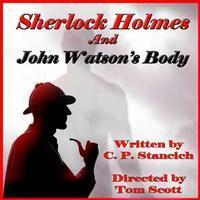 SHERLOCK HOLMES AND JOHN WATSON'S BODY in Costa Mesa