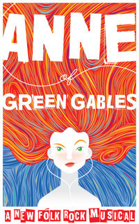 Anne of Green Gables: A New Folk Rock Musical in Rockland / Westchester