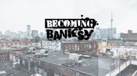 Becoming Banksy in Toronto