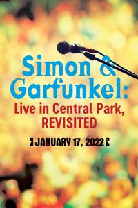 Simon & Garfunkel: Live in Central Park, Revisited in Ft. Myers/Naples