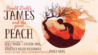 James and the Giant Peach-Sensory Friendly in Atlanta