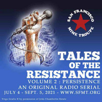 TALES OF THE RESISTANCE, VOLUME 2: PERSISTENCE in San Francisco Logo