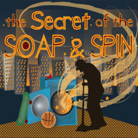 The Secret of the Soap & Spin in Austin