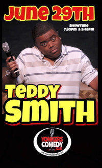 Teddy Smith and Friends at Yonkers Comedy Club in Rockland / Westchester