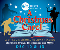 A Christmas Carol: A St. Louis Virtual Holiday Reading in St. Louis