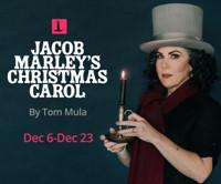 Jacob Marley's Christmas Carol by Tom Mula in Dallas