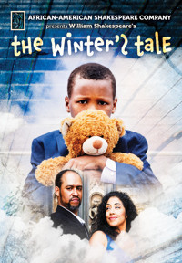 William Shakespeare's THE WINTER'S TALE presented by African-American Shakespeare Company in San Francisco