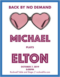 Michael Plays Elton in Los Angeles