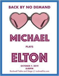 Michael Plays Elton in Los Angeles