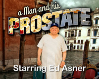 A Man & His Prostate starring Ed Asner in Broadway