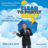 Jaston Williams in Clear to Partly Crazy in San Antonio