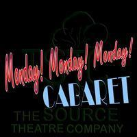 Monday!Monday!Monday! Cabaret in Denver