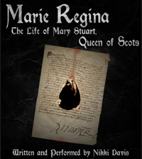 Marie Regina: The Life of Mary Stuart, Queen of Scots in COLUMBUS