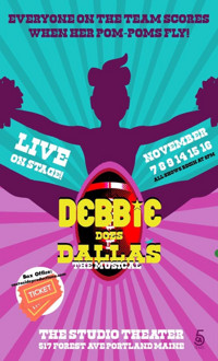 Debbie Does Dallas The Musical in Maine