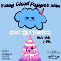 Fussy Cloud Puppet Slam Happy 10th Birthday! in Seattle