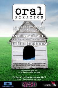 Oral Fixation (An Obsession with True Life Tales): IN THE DOGHOUSE in Dallas
