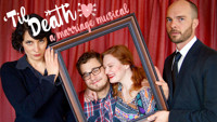 'Til Death: A Marriage Musical in St. Paul