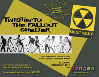 Twistin' to the Fallout Shelter in Off-Off-Broadway