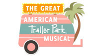The Great American Trailer Park Musical  in Dallas
