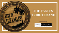 Tibbits Entertainment Series presents The Best of The Eagles in Detroit