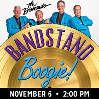 Bandstand Boogie!  A Salute to American Bandstand Featuring The Diamonds in Boston
