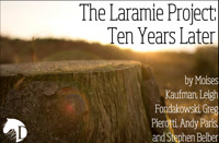 The Laramie Project: Ten Years Later in Washington, DC