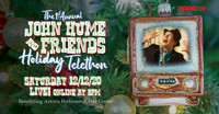 The 1st Annual John Hume & Friends Holiday Telethon - Benefitting Astoria Performing Arts Center in Off-Off-Broadway