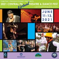 Central PA Theatre & Dance Fest in Central Pennsylvania