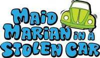 Maid Marian In A Stolen Car in Broadway