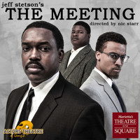 THE MEETING  in Broadway