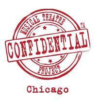 Confidential Musical Theatre Project (Chicago) in Chicago