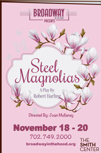 Steel Magnolias in Las Vegas