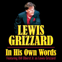 Lewis Grizzard: In His Own Words in Atlanta
